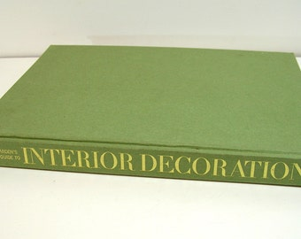 House And Gardens Complete Guide To Interior Decoration, Seventh Edition, 1970