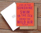 """Emerson Quote """"Live in the Sunshine Swim in the Sea Drink the Wild Air"""" - Notecard"""