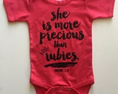 She is more Precious than Rubies Bodysuit - Available in various colors and Sizes