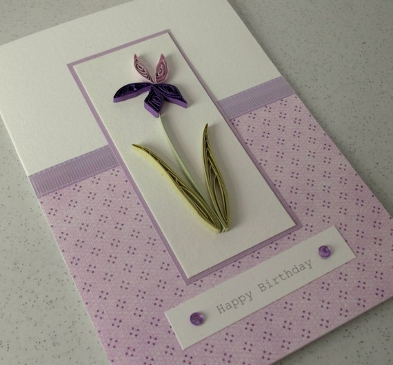 Quilled Birthday Card Paper Quilling Lilac Iris