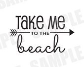 SVG Commercial/Personal Use Take Me to the Beach Silhouette Cameo