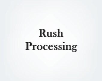 RUSH PROCESSING- add this listing if you need to rush your order, ships within 1-2 business days.