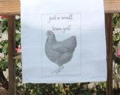 Shabby Chic, Cottage, Farmhouse, Flour Sack, Tea Towel (small town girls chicken)