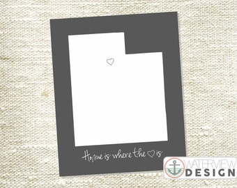 Utah Printable - Home is Where the Heart Is
