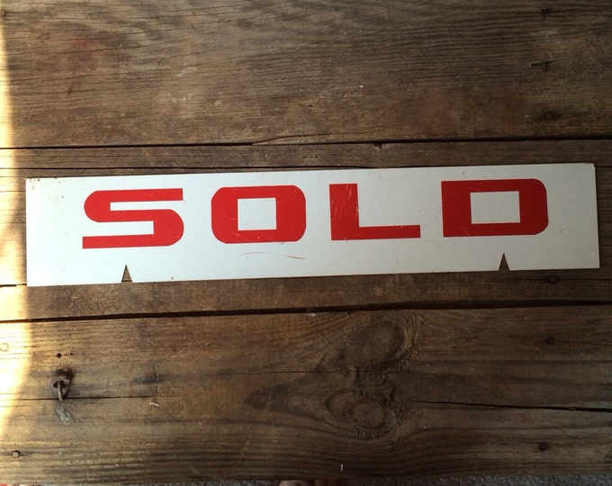 Vintage Metal Sold Sign Red White Industrial Decor