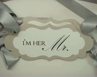 I'm Her Mr. and I'm His Mrs. Wedding Chair Signs Prepared Colors to Coordinate with your Wedding Reception Color Palette