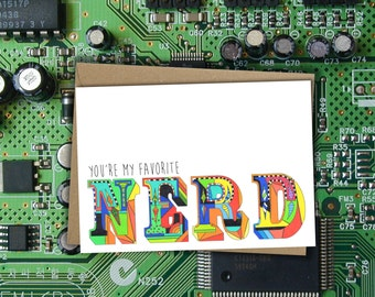 You're my Favorite Nerd Greeting Card