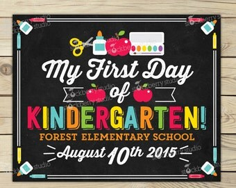 My First Day of Kindergarten Sign - 1st Day of Kindergarten Sign - First Day Photo Prop - 1st Day of School Sign - First Day of Kindergarten