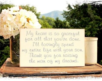 Thank You for Raising the Man of My Dreams- Mother in Law Gift Wedding Sign -WOOD SIGN- In Laws Gift Wedding Reception Decor