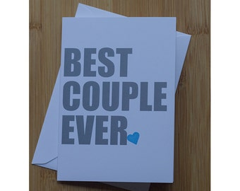 Best Couple Ever Card Engagement Wedding Anniversary
