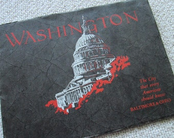 1927 Washington DC, The City Every American Should Know, Vintage Book by Baltimore Ohio Railroad