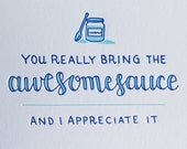 Awesomesauce Encouragement Card
