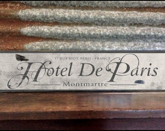 Hotel De Paris, French, Handcrafted Rustic Wood Sign, Mountain Decor for Home and Cabin, 1069