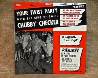 CHUBBY CHECKER - Your Twist Party with the King of Twist...Chubby Checker - 1962 Vintage Vinyl Record Album