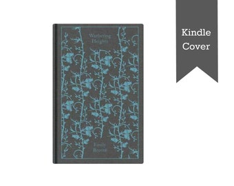 Wuthering Heights - CUSTOM Kindle Paperwhite cover, Paperwhite case, Kindle Voyage cover, Kindle case, Nook case made from vintage book