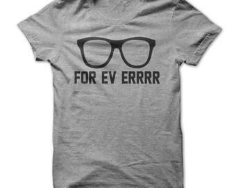 For Ev Errrrr T-Shirt - Sandlot Fans - A MUST!