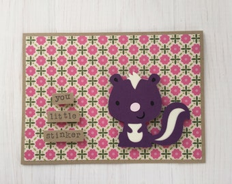 You Little Stinker Skunk Card
