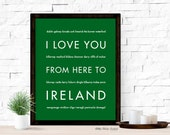 Ireland St Patricks Art Print, I Love You From Here To IRELAND, Shown in Grass Green - Choose Your Color, Canvas Poster