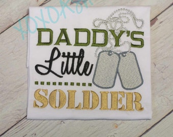 Daddy's Little Soldier--Army Daddy--Boys Shirt-- Embroidered shirt or bodysuit