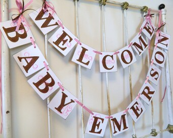 Baby Shower Decoaration - Welcome Baby Banner -Personalized Nursey Decor- Birth Announcement- Photo Prop- You Pick the Colors