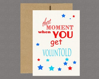Military Greeting Card -  Deployment Card - Care Package - Voluntold, Military Card, Basic Training