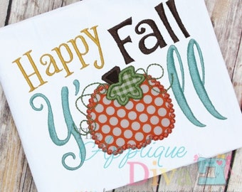 Happy Fall Y'all Digital Embroidery Design Machine Applique