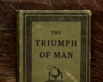 Worn Vintage 1920s school geography book The Triumph of Man