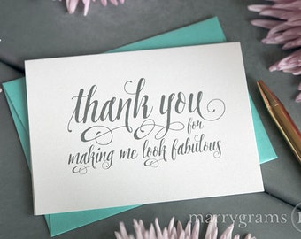 Wedding Card to Your Stylist, Hair & Makeup Artist - Thank You for Making Me Look Fabulous - Wedding Vendor Tip Note Card - Script - CS12