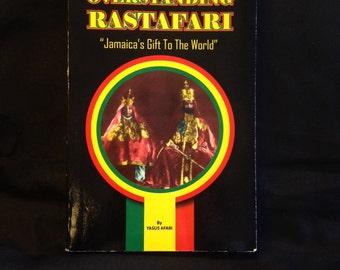 """Overstanding Rastafari """"Jamaica's Gift To The World"""" by Yasus Afari"""