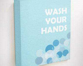 Wash Your Hands, Housewarming Gift, Bathroom Wall Quotes, New Home Gift, Kids Bathroom Art, Bathroom Decor Kids, Restroom Decor, Art Canvas