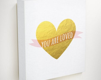 You Are Loved Sign, Baby Shower Gift, Gold Baby Shower, Minimalist Wall Art, Nursery Canvas Art, New Mom Gift, Christening Gifts, Gold Heart