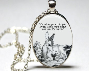 Oval Bambi & Mother 'Always with you' quote dome pendant necklace (silver or bronze) (deer, parent, fawn, friendship)