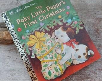 The Poky Little Puppy's First Christmas  ~  1993 Little Golden Book