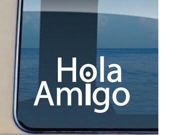 Hola Amigo Decal Spanish Greeting Sticker