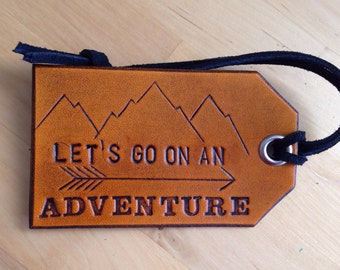Leather Luggage Tag Let's Go On An Adventure Mountains Bag Tag Arrow - Love That Leather