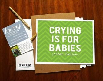 Crying is for Babies - Modern Nursery Art Print - Wall Art Poster - Baby or Kids Room - Chevron Decor Print