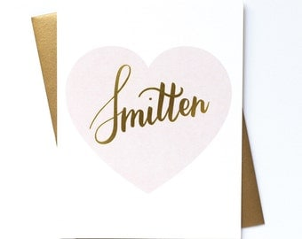 Smitten - Gold Foil Stamped Greeting Card