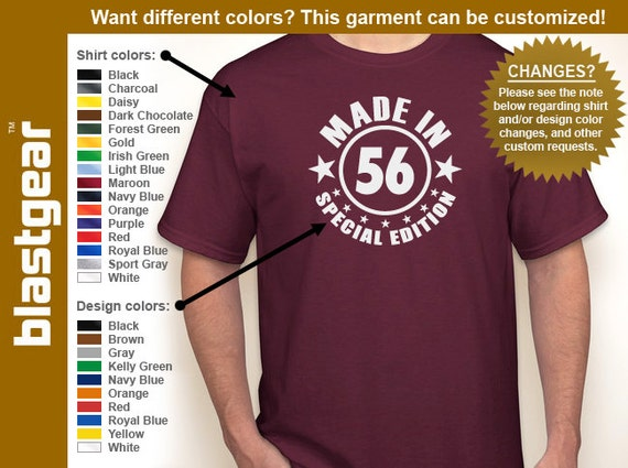 Made in 56 (or any year) Special Edition 1956 60th Birthday T-shirt — Any color/Any size - Adult S, M, L, XL, 2XL, 3XL, 4XL, 5XL