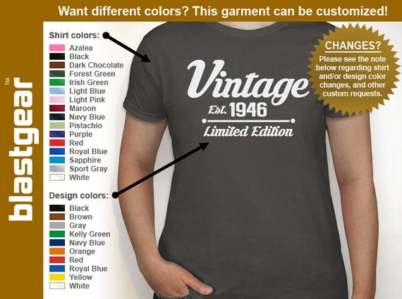 Vintage Est. 1946 (or any year) Limited Edition 70th Birthday womens T-shirt — Any color/Any size - Adult S, M, L, XL, 2XL, 3XL