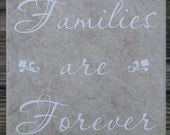 Families are Forever Tile Decoration