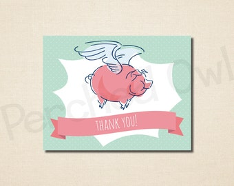 INSTANT DOWNLOAD - When Pigs Fly - Fold Over Thank You Card - Baby Shower - Digital File
