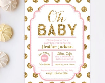 Pink and Gold Baby Shower Invitation - Glitter Baby Shower Invitation - Polka Dot Invitation - Oh Baby - Girl Baby Shower - Printable invite