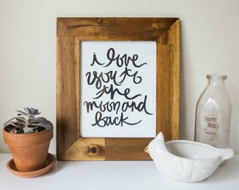 SALE Typography Print: i love you to the moon and back