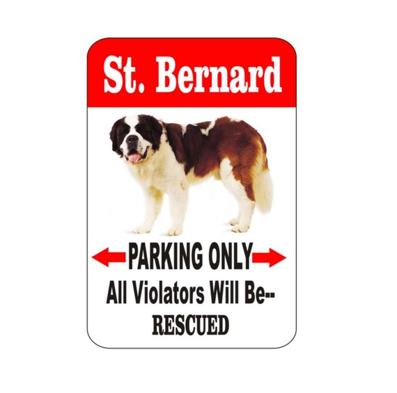 St. Bernard sign, pet sign, funny sign, aluminum sign, metal sign, yard sign, garage sign, driveway sign, house sign, warning sign