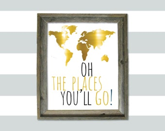 Oh the places you'll go! 8x10 print