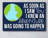 As Soon As I Saw You I Knew An Adventure Was Going To Happen | Pooh Inspired Art | Canvas Decor | Typography Quote Print | Winnie the Pooh