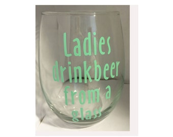 Ladies Drink Beer from a glass vinyl design stemless glass