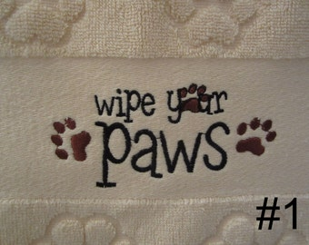 Wipe your Paws embroidered paw print hand towel
