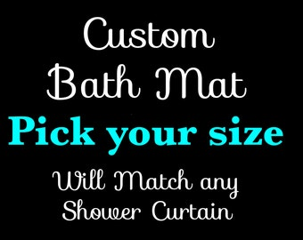 Pamper Your Style - Custom Bathmat - Bathmat made to Match Your Design