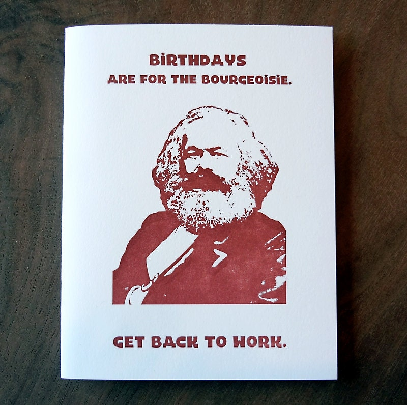 birthday bourgeoisie marx funny letterpress greeting card, Birthday card